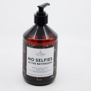Handseife NO SELFIES IN THE BATHROOM 500ml Geschenke Handseife