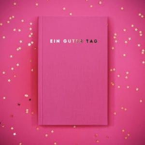 Ein guter Tag, Selbstliebe- und Dankbarkeitstagebuch Bücher Ein guter Tag